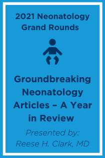 Groundbreaking Neonatology Articles – A Year in Review Banner