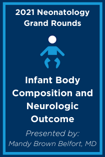 Infant Body Composition and Neurologic Outcome Banner