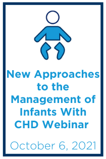 New Approaches to the Management of Infants With Congenital Heart Disease Webinar Banner