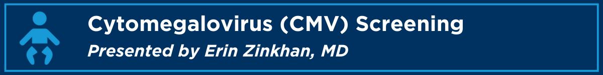 Cytomegalovirus (CMV) Screening Banner