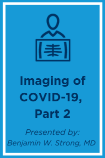Imaging of COVID-19, Part 2 Banner