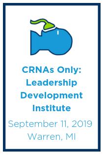 CRNAs Only: Leadership Development Institute Banner