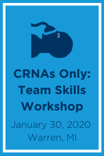 CRNAs Only: Team Skills Workshop Banner
