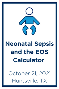 Neonatal Sepsis and the EOS Calculator Banner