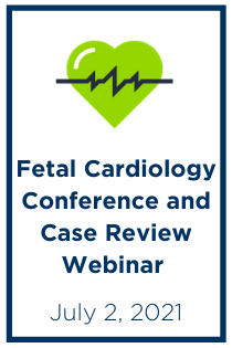 Fetal Cardiology Conference and Case Reviews Banner