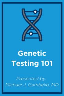 Genetic Testing 101 Banner