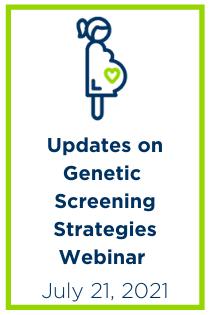 Updates on Genetic Screening Strategies Webinar Banner