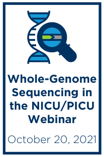 The Current Landscape of Whole-Genome Sequencing in the NICU/PICU Webinar Banner