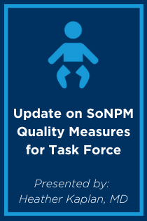 Update on SoNPM Quality Measures for Task Force Banner