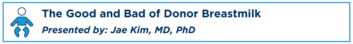 The Good and Bad of Donor Breastmilk Banner