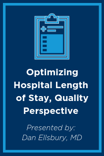 Optimizing Hospital Length of Stay, Quality Perspective Banner