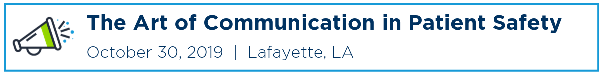 The Art of Communication in Patient Safety Banner