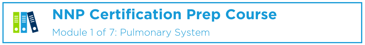 NNP Module 1: Pulmonary System Banner