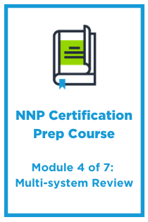 NNP Module 4: Multisystem Review Banner