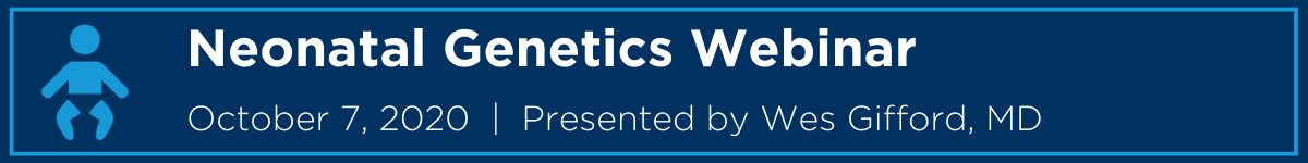 Advancement of Neonatal Genetics Webinar Banner