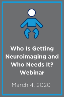 Who Is Getting Neuroimaging and Who Needs It? Webinar Banner