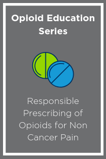 Responsible Prescribing of Opioids for Non Cancer Pain Banner