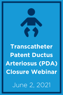 Transcatheter Patent Ductus Arteriosus (PDA) Closure Webinar Banner
