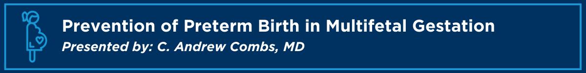 Prevention of Preterm Birth in Multifetal Gestation Banner
