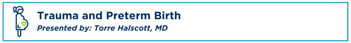 Trauma and Preterm Birth Banner