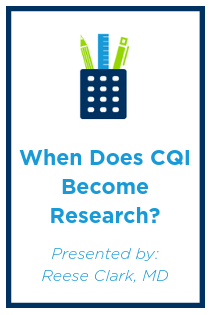 When Does CQI Become Research? Banner