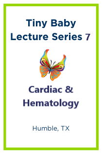 Tiny Baby Lecture Series 7: Cardiac & Hematology Banner